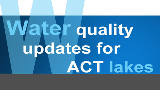 Water quality updates for ACT lakes